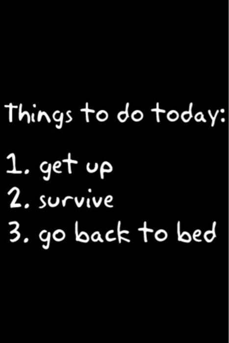 Things to do today:
